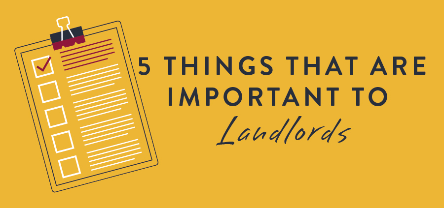 Five things that are important to landlords