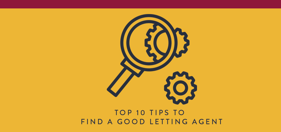 Top 10 tips to finding a good letting agent